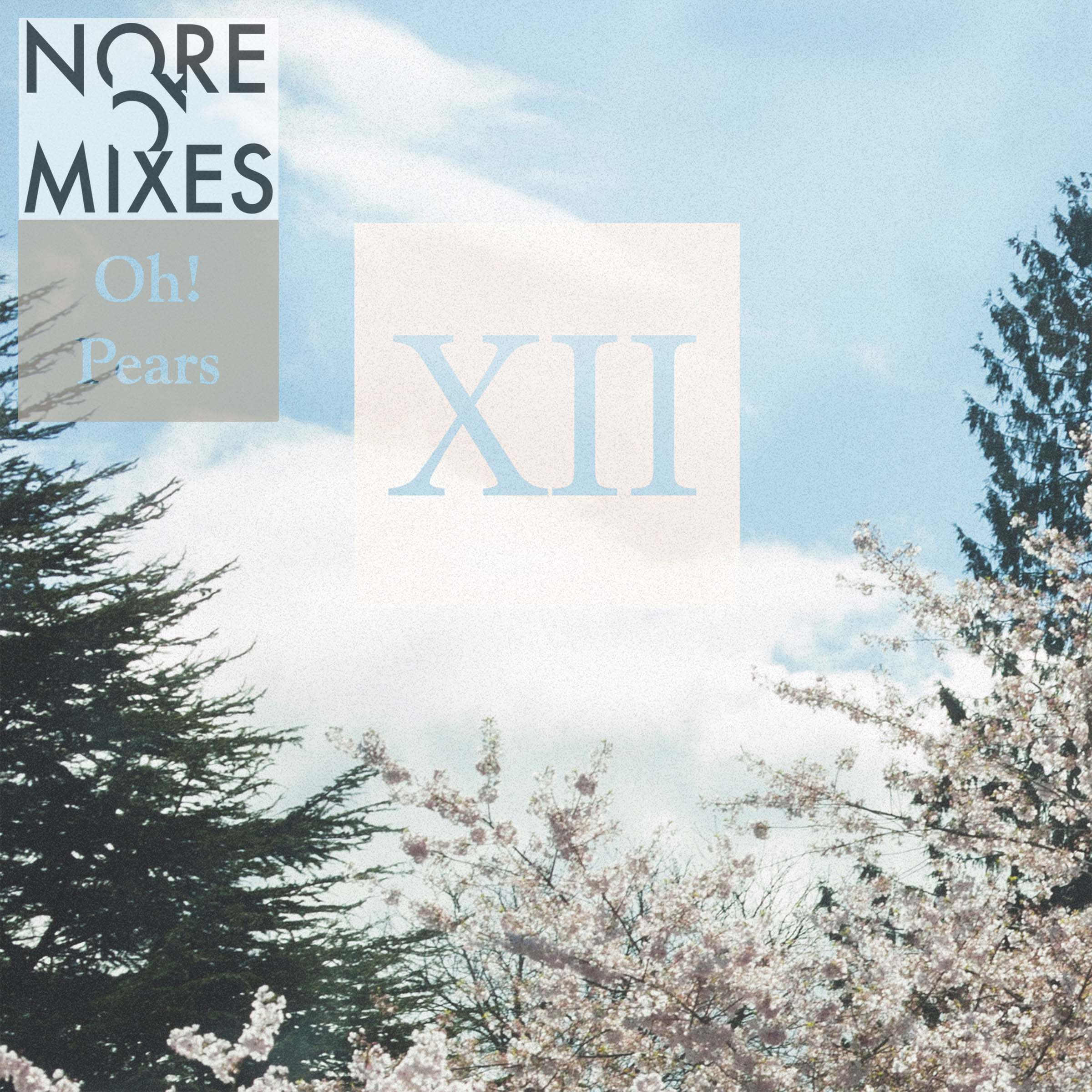 Oh! Pears – XII (nore009)